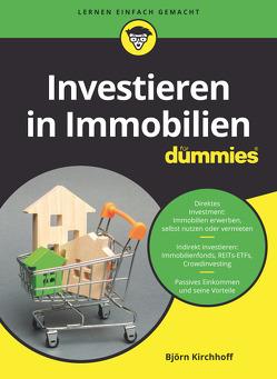 Investieren in Immobilien für Dummies von Kirchhoff,  Björn