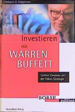 Investieren mit Warren Buffet von Hagstrom,  Robert G
