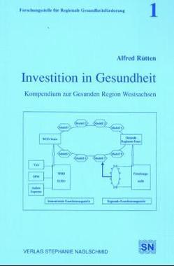 Investition in Gesundheit von Rütten,  Alfred