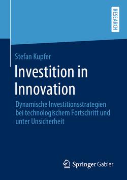 Investition in Innovation von Kupfer,  Stefan