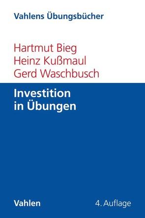 Investition in Übungen von Bieg,  Hartmut, Kußmaul,  Heinz, Waschbusch,  Gerd