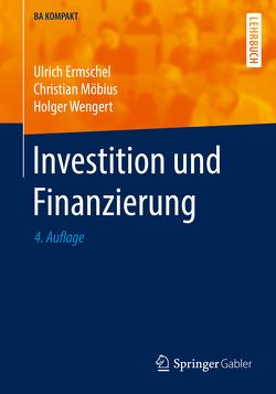 Investition und Finanzierung von Ermschel,  Ulrich, Möbius,  Christian, Wengert,  Holger