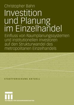 Investition und Planung im Einzelhandel von Bahn,  Christopher