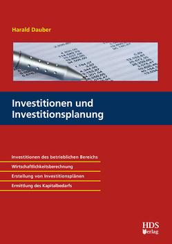 Investitionen und Investitionsplanung von Dauber,  Harald