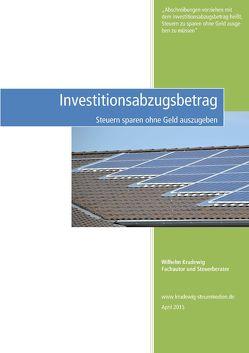 Investitionsabzugsbetrag bis 31.12.2015 von Krudewig,  Wilhelm