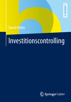 Investitionscontrolling von Müller,  David