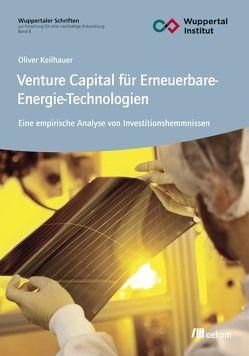 Venture Capital für Erneuerbare-Energie-Technologien von Keilhauer,  Oliver