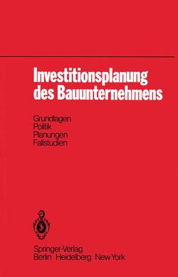 Investitionsplanung des Bauunternehmens von Gareis,  R.