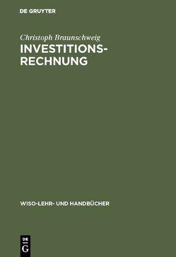 Investitionsrechnung von Braunschweig,  Christoph