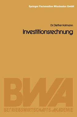 Investitionsrechnung von Hofmann,  Diether