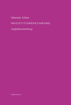 Investitionsrechnung von Schanz,  Sebastian
