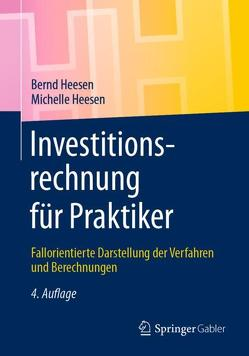 Investitionsrechnung für Praktiker von Heesen,  Bernd, Heesen,  Michelle Julia