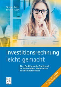 Investitionsrechnung – leicht gemacht von Kudert,  Kevin, Kudert,  Stephan