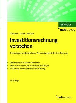 Investitionsrechnung verstehen von Däumler,  Klaus-Dieter, Grabe,  Jürgen, Meinzer,  Christoph R.