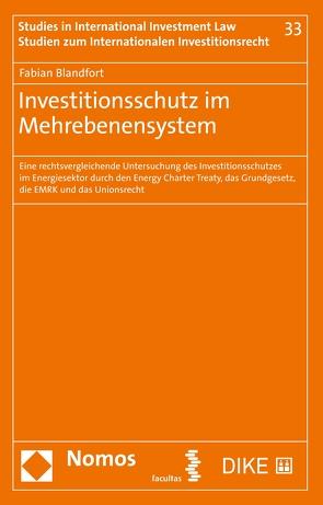 Investitionsschutz im Mehrebenensystem von Blandfort,  Fabian