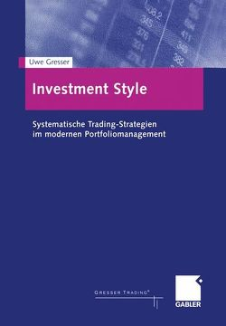 Investment Style von Gresser,  Uwe