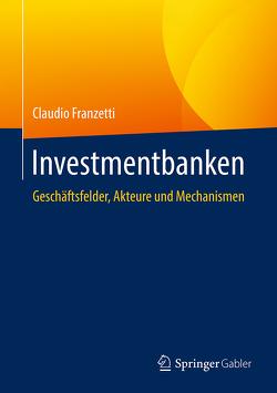 Investmentbanken von Franzetti,  Claudio