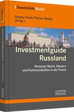 Investmentguide Russland von Frank,  Sergey, Wedde,  Rainer