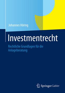 Investmentrecht von Höring,  Johannes