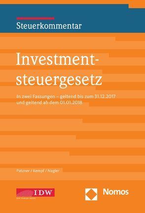 Investmentsteuergesetz von Kempf, Nagler, Patzner
