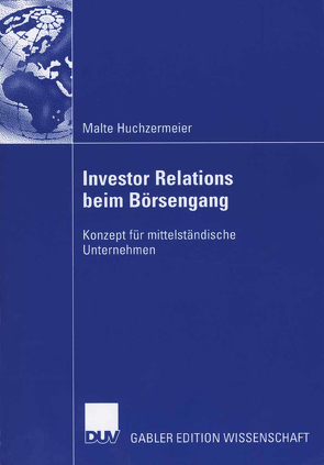 Investor Relations beim Börsengang von Huchzermeier,  Malte, Trost,  Prof. Dr. Ralf