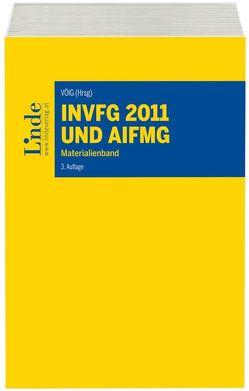 InvFG 2011 und AIFMG von VÖIG -Vereinig. Österr. Investmentges.