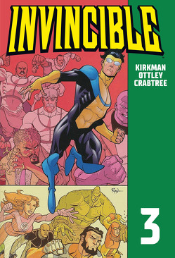 Invincible 3 von Kirkman,  Robert, Ottley,  Ryan, Walker,  Cory