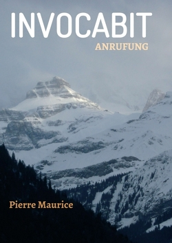 INVOCABIT von Maurice,  Pierre