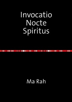 Invocatio Nocte   Spiritus von Rah,  Ma