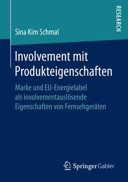 Involvement mit Produkteigenschaften von Schmal,  Sina Kim