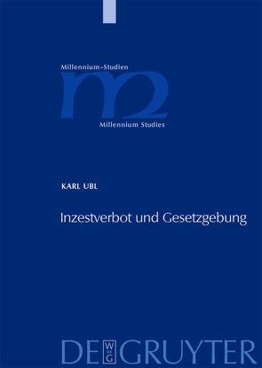Inzestverbot und Gesetzgebung von Ubl,  Karl