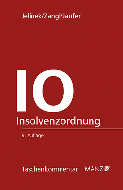 IO – Insolvenzordnung von Jaufer,  Clemens, Jelinek,  Wolfgang, Zangl,  Sylvia