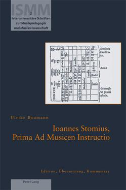 Ioannes Stomius, Prima Ad Musicen Instructio von Baumann,  Ulrike