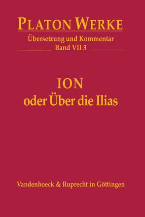 Ion oder Über die Ilias von Heitsch,  Ernst, Platon