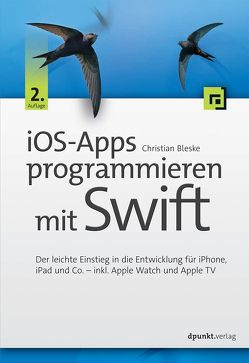 iOS-Apps programmieren mit Swift von Bleske,  Christian