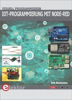 IoT-Programmierung mit Node-RED von Bartmann,  Erik