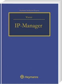 IP-Manager von Wurzer,  Alexander