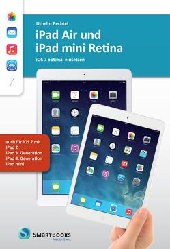 iPad Air und iPad mini Retina von Bechtel,  Uthelm