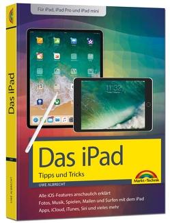 iPad – iOS Handbuch – für alle iPad-Modelle geeignet (iPad, iPad Pro, iPad mini) von Albrecht,  Uwe