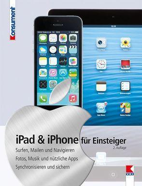 iPad & iPhone für Einsteiger von Haubner,  Steffen