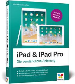 iPad und das neue iPad Pro von Damaschke,  Giesbert