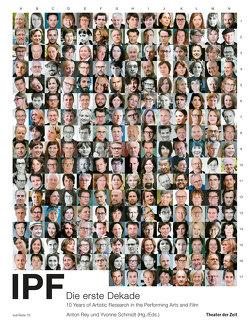 IPF – Die erste Dekade von Rey,  Anton, Schmidt,  Yvonne