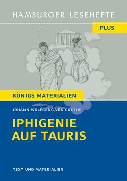 Iphigenie auf Tauris von Goethe,  Johann Wolfgang von