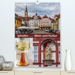 Iphofen – Wein und Kultur (Premium, hochwertiger DIN A2 Wandkalender 2020, Kunstdruck in Hochglanz) von Will,  Hans