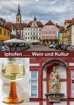Iphofen – Wein und Kultur (Wandkalender 2019 DIN A2 hoch) von Will,  Hans