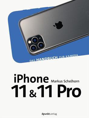 iPhone 11 Pro von Schelhorn,  Markus