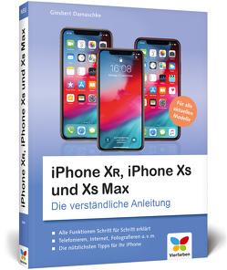 iPhone XR, iPhone XS und XS Max von Damaschke,  Giesbert