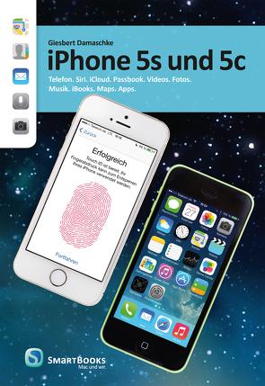 iPhone 5s und 5c von Damaschke,  Giesbert