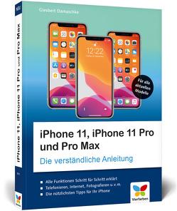 iPhone 11, iPhone 11 Pro und Pro Max von Damaschke,  Giesbert