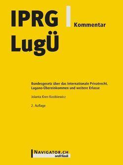 IPRG/LugÜ Kommentar von Kren Kostkiewicz,  Jolanta
